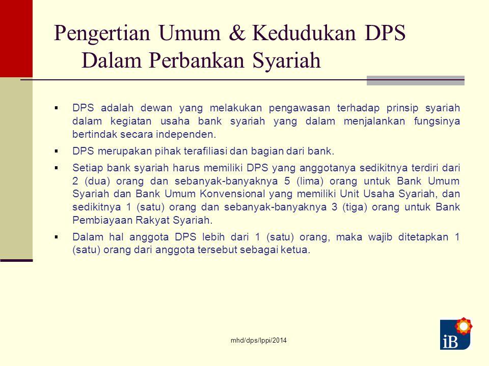 Pengertian Umum & Kedudukan DPS Dalam Perbankan Syariah