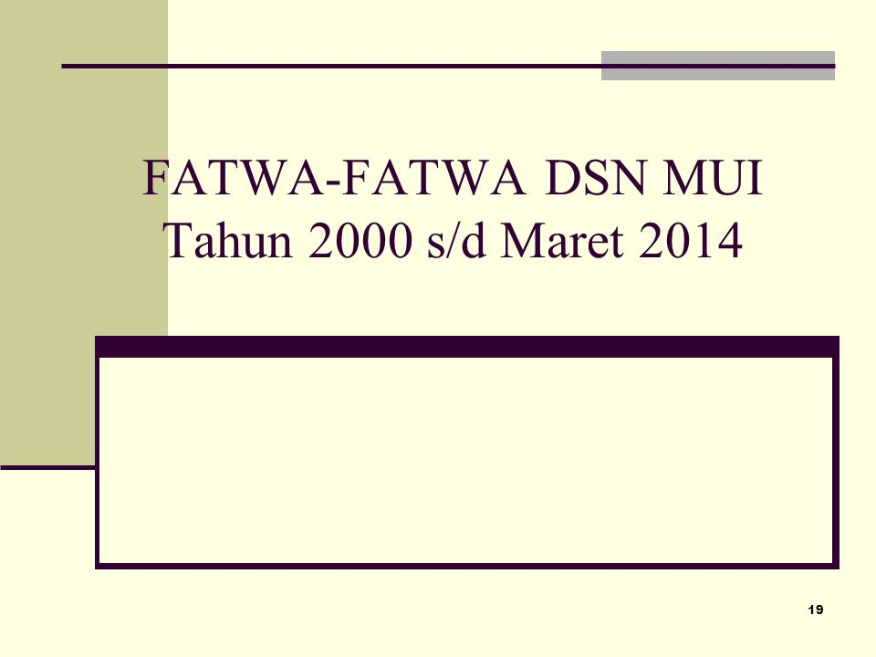 FATWA-FATWA DSN MUI Tahun 2000 s/d Maret 2014