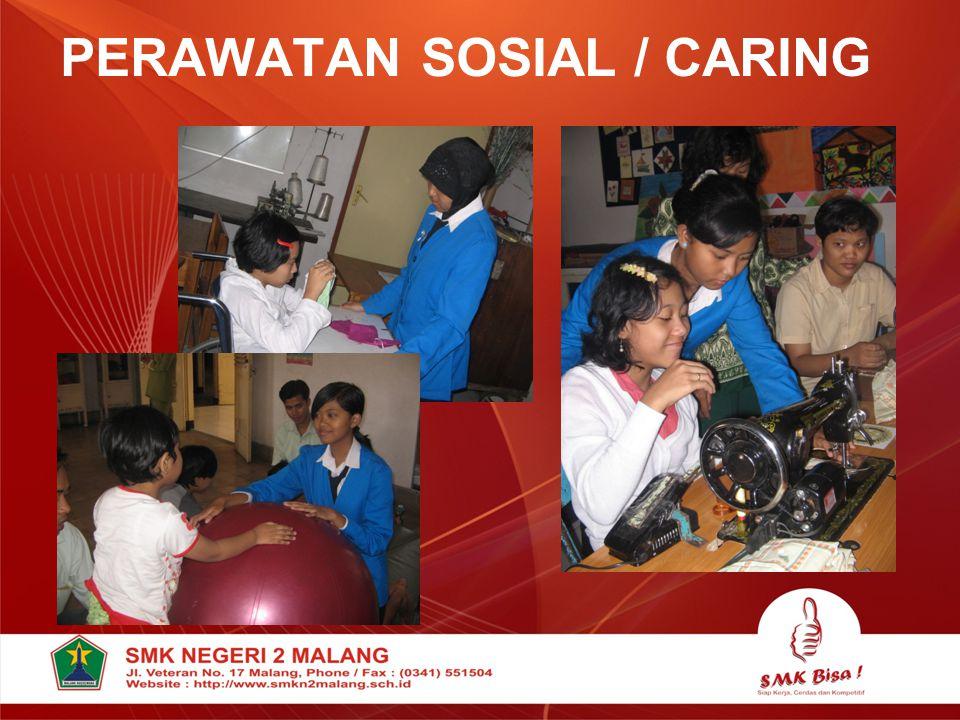 PERAWATAN SOSIAL / CARING