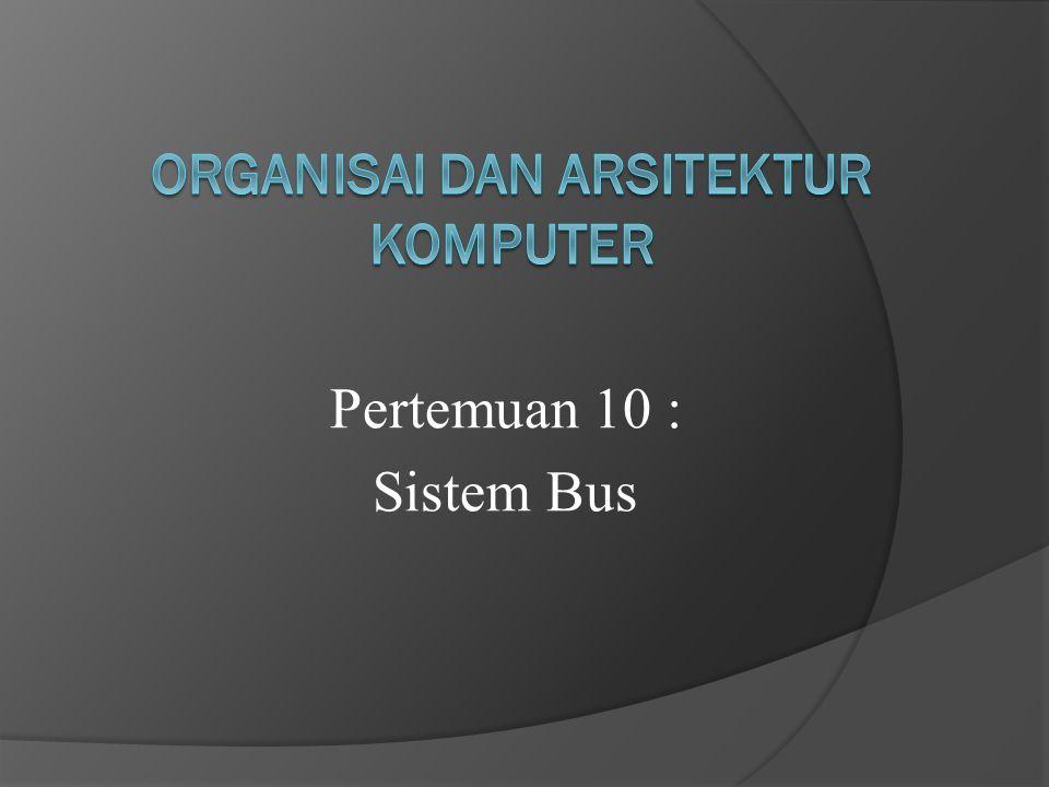 Organisai dan arsitektur komputer