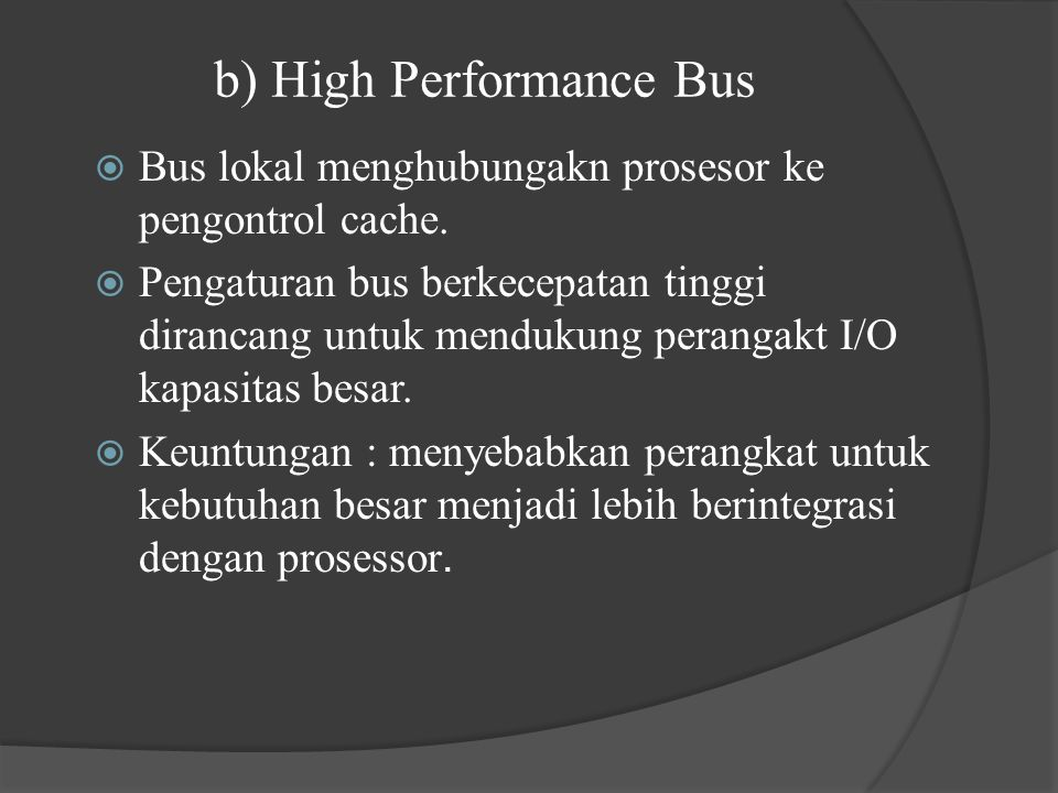 b) High Performance Bus