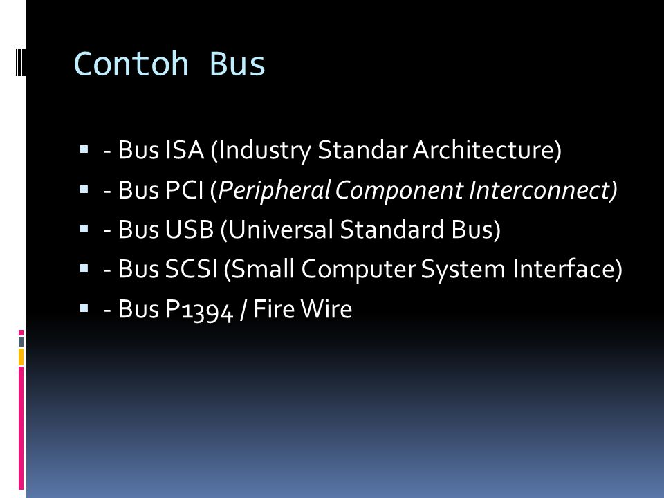 Contoh Bus - Bus ISA (Industry Standar Architecture)