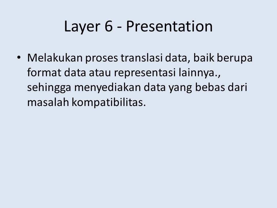 Layer 6 - Presentation