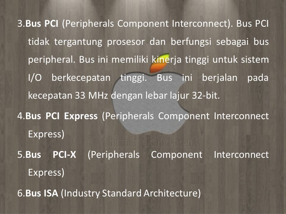 3. Bus PCI (Peripherals Component Interconnect)
