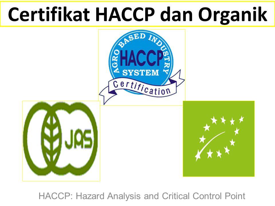 Certifikat HACCP dan Organik