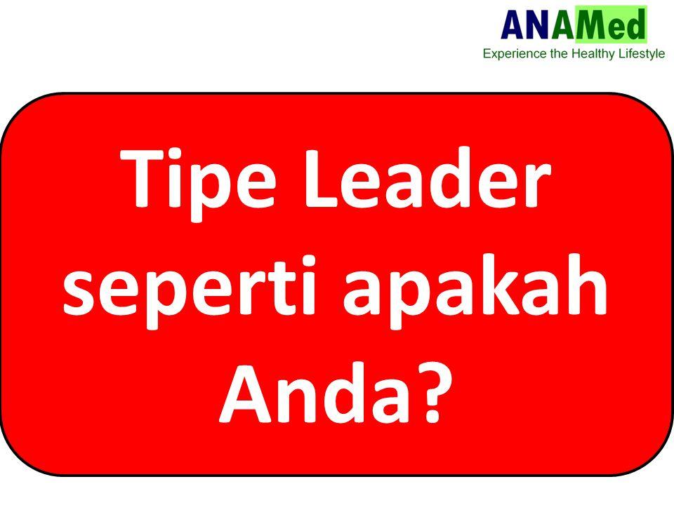 Tipe Leader seperti apakah Anda