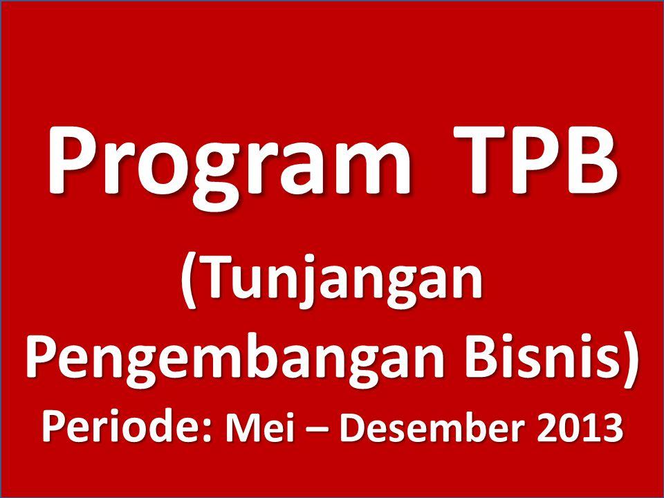 (Tunjangan Pengembangan Bisnis) Periode: Mei – Desember 2013