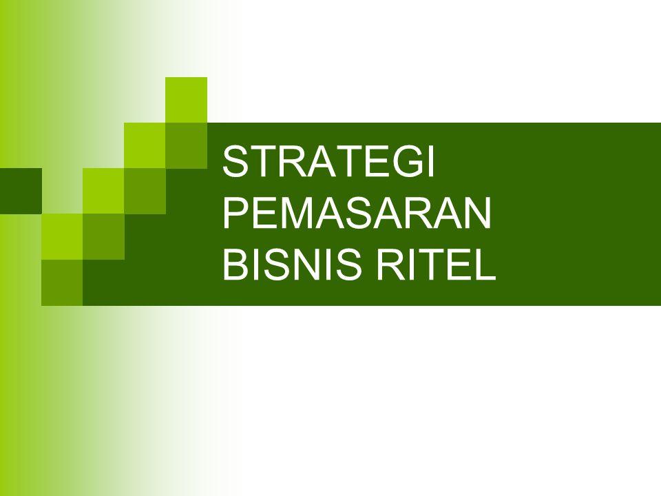 STRATEGI PEMASARAN BISNIS RITEL