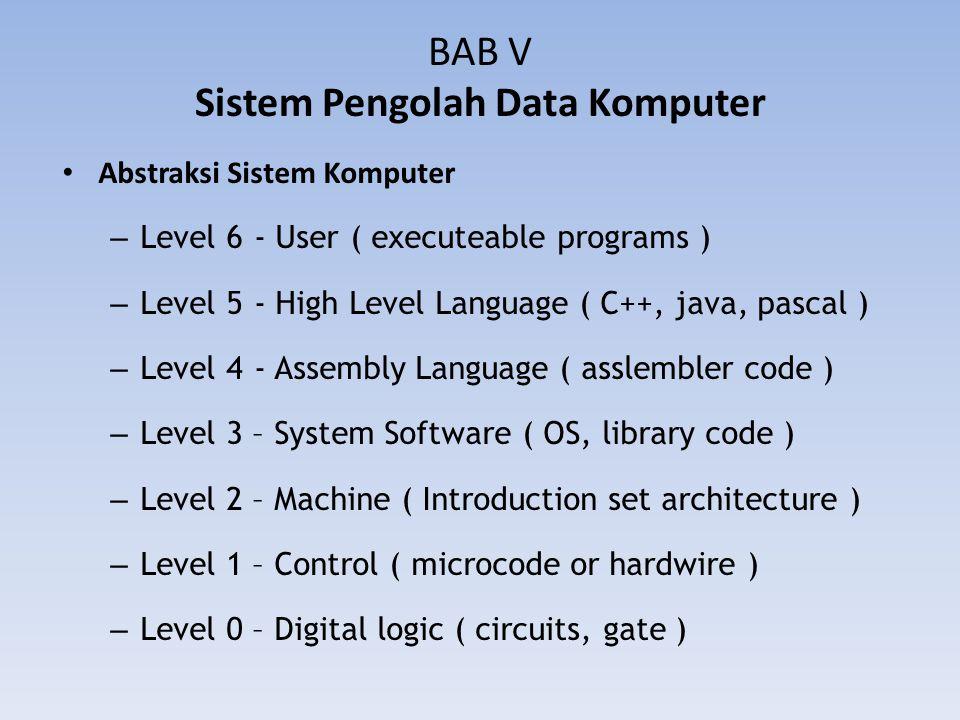 BAB V Sistem Pengolah Data Komputer