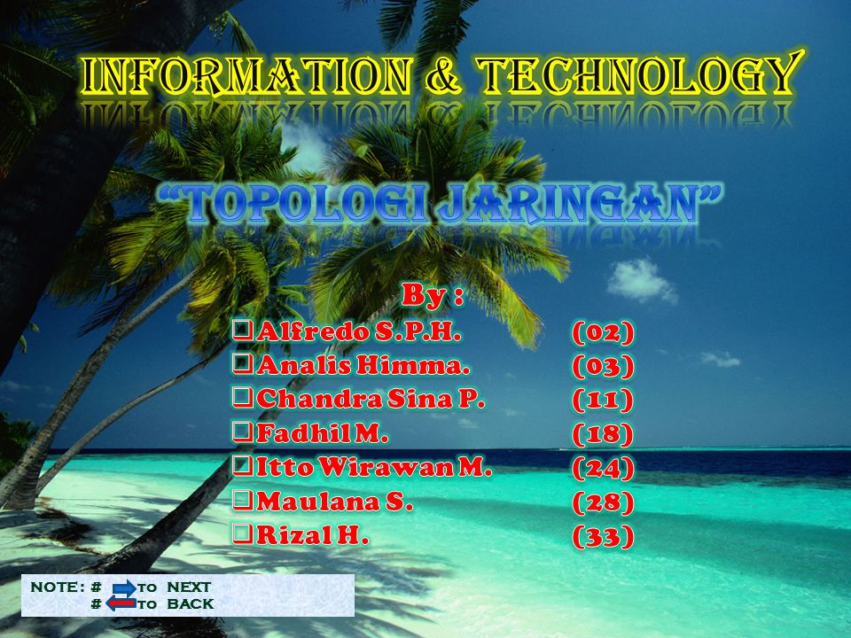 INFORMATION & TECHNOLOGY Topologi Jaringan