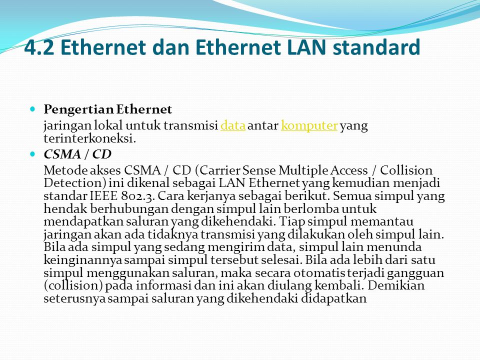 4.2 Ethernet dan Ethernet LAN standard