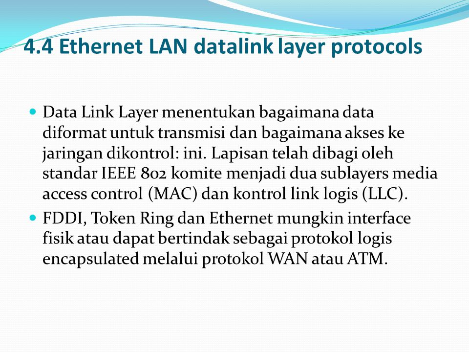 4.4 Ethernet LAN datalink layer protocols