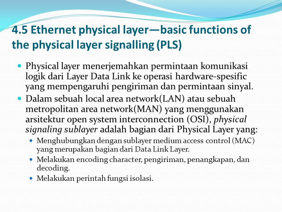 4.5 Ethernet physical layer—basic functions of the physical layer signalling (PLS)