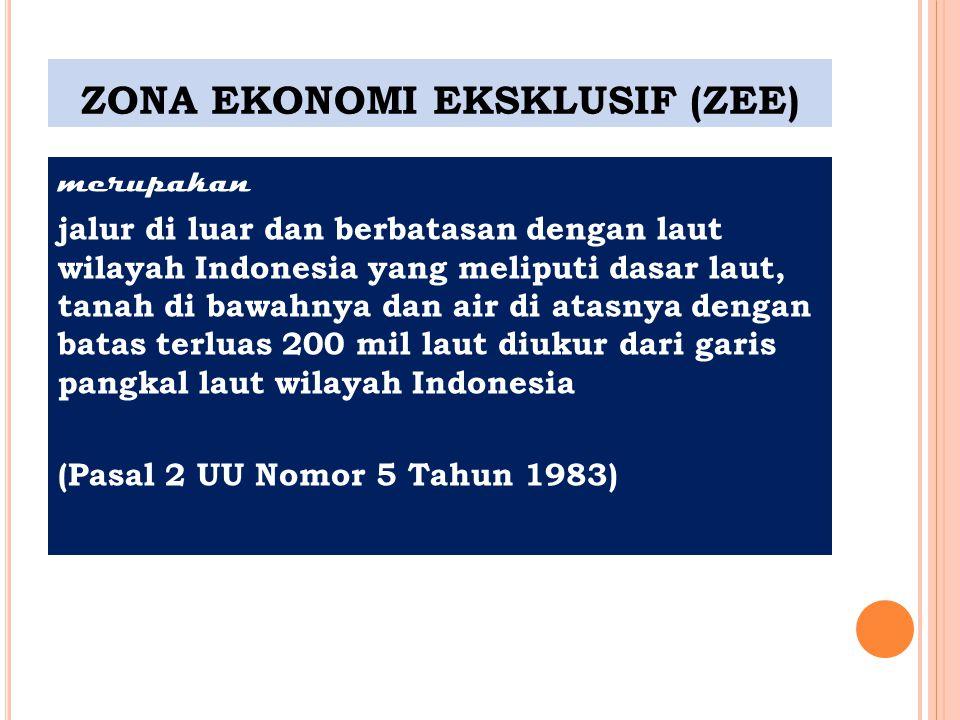 ZONA EKONOMI EKSKLUSIF (ZEE)