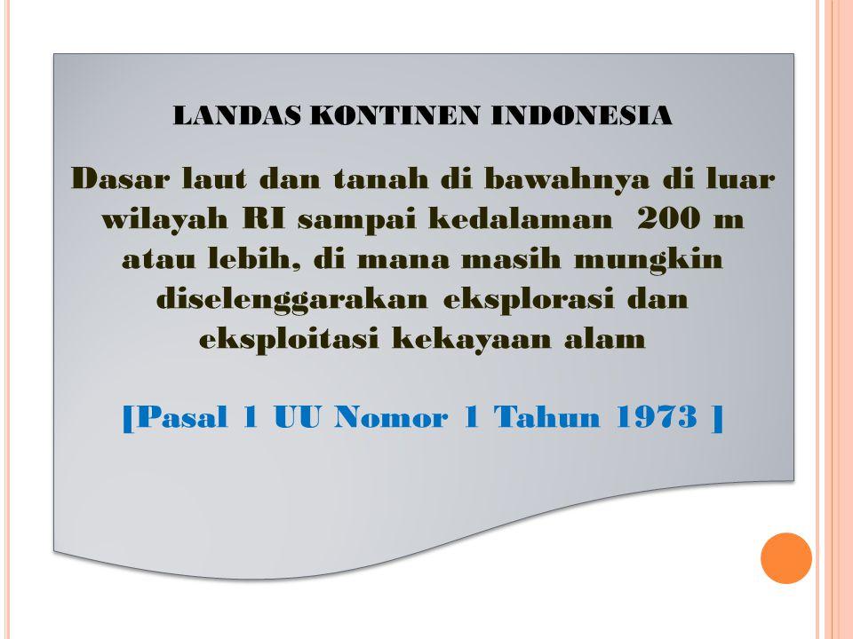LANDAS KONTINEN INDONESIA