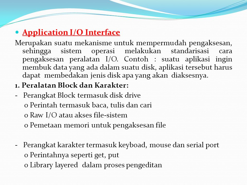Application I/O Interface