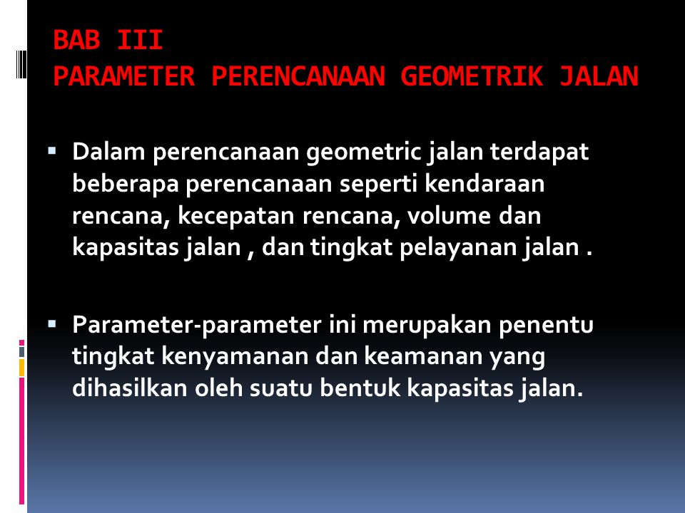 BAB III PARAMETER PERENCANAAN GEOMETRIK JALAN