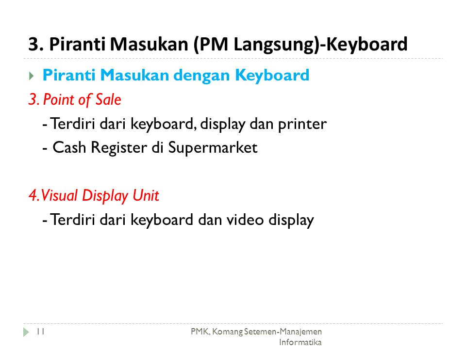 3. Piranti Masukan (PM Langsung)-Keyboard