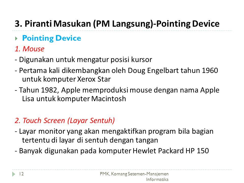 3. Piranti Masukan (PM Langsung)-Pointing Device