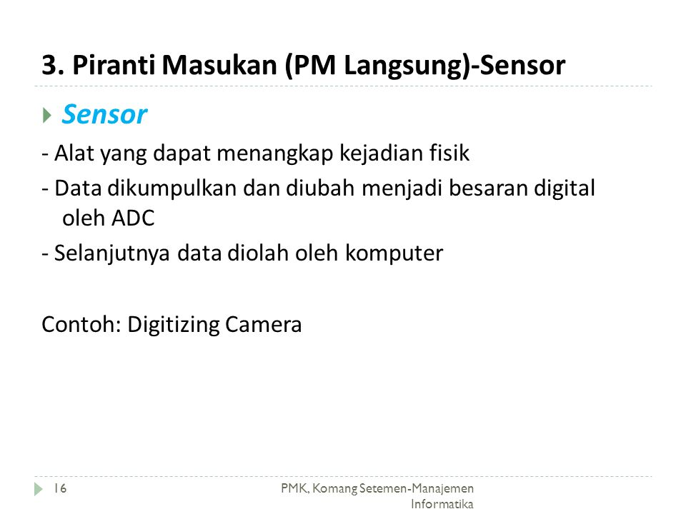 3. Piranti Masukan (PM Langsung)-Sensor