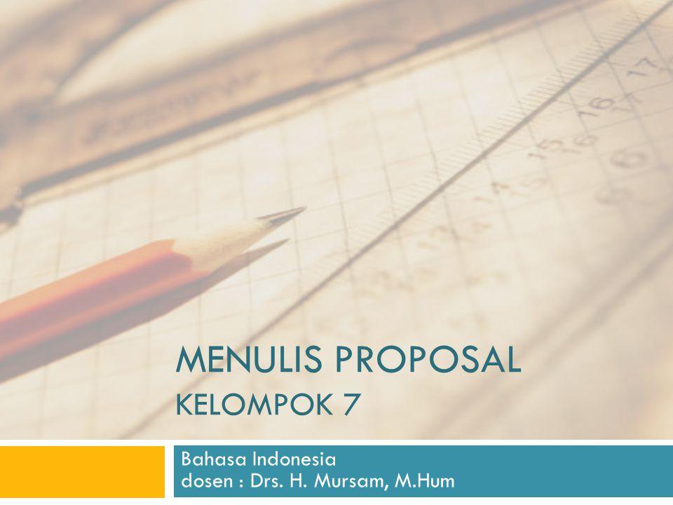 Menulis proposal kelompok 7