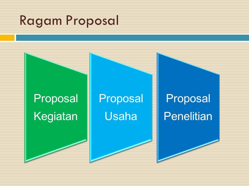 Ragam Proposal Proposal Kegiatan Proposal Usaha Proposal Penelitian
