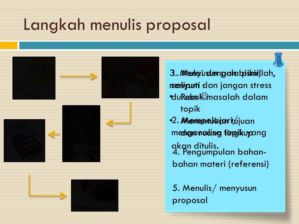Langkah menulis proposal