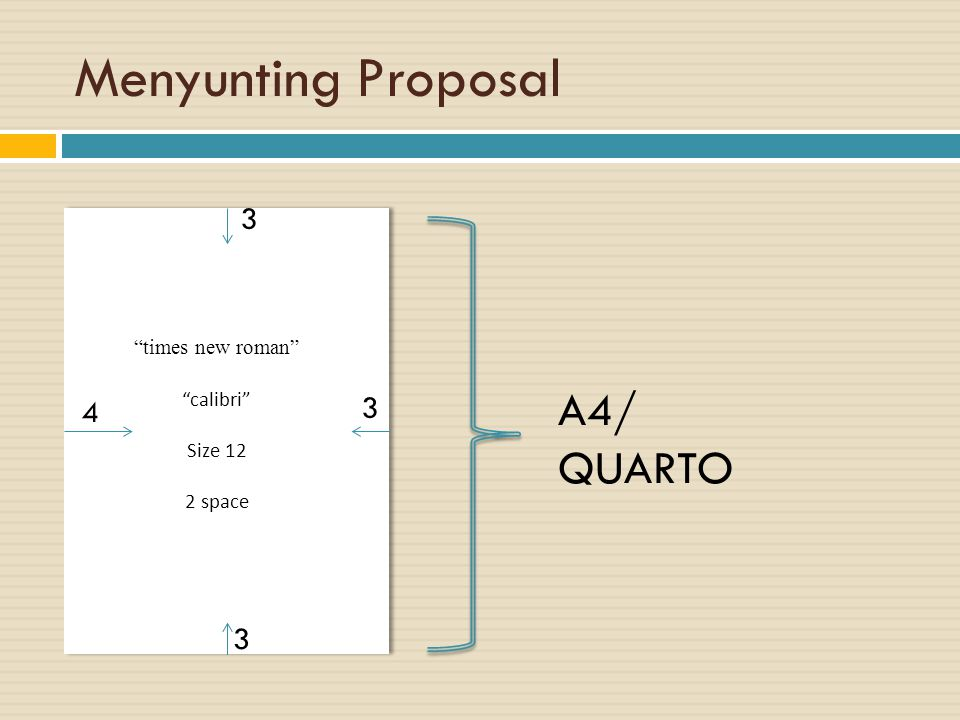 Menyunting Proposal A4/ QUARTO 3 3 4 3 times new roman calibri