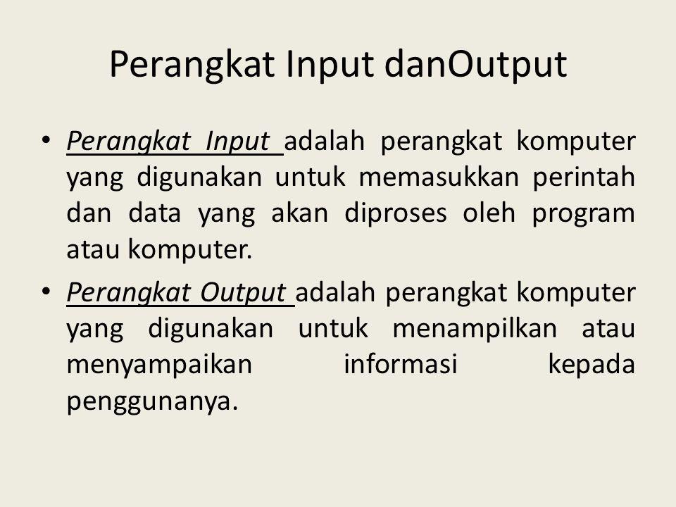 Perangkat Input danOutput