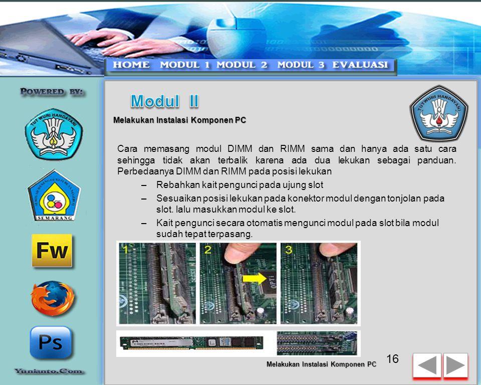 Modul II Melakukan Instalasi Komponen PC.