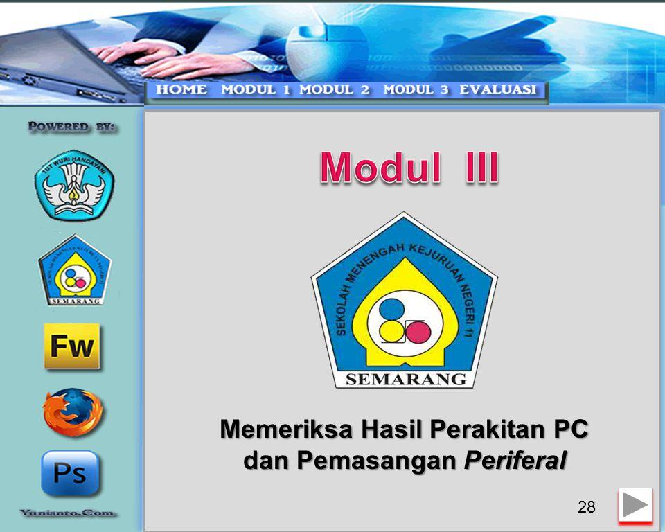 Memeriksa Hasil Perakitan PC dan Pemasangan Periferal
