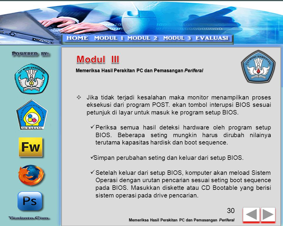 Modul III Memeriksa Hasil Perakitan PC dan Pemasangan Periferal.