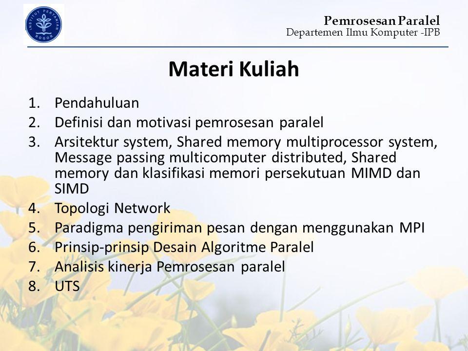 Materi Kuliah Pendahuluan Definisi dan motivasi pemrosesan paralel