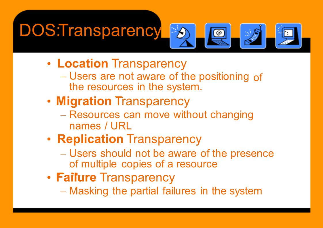 • Migration Transparency