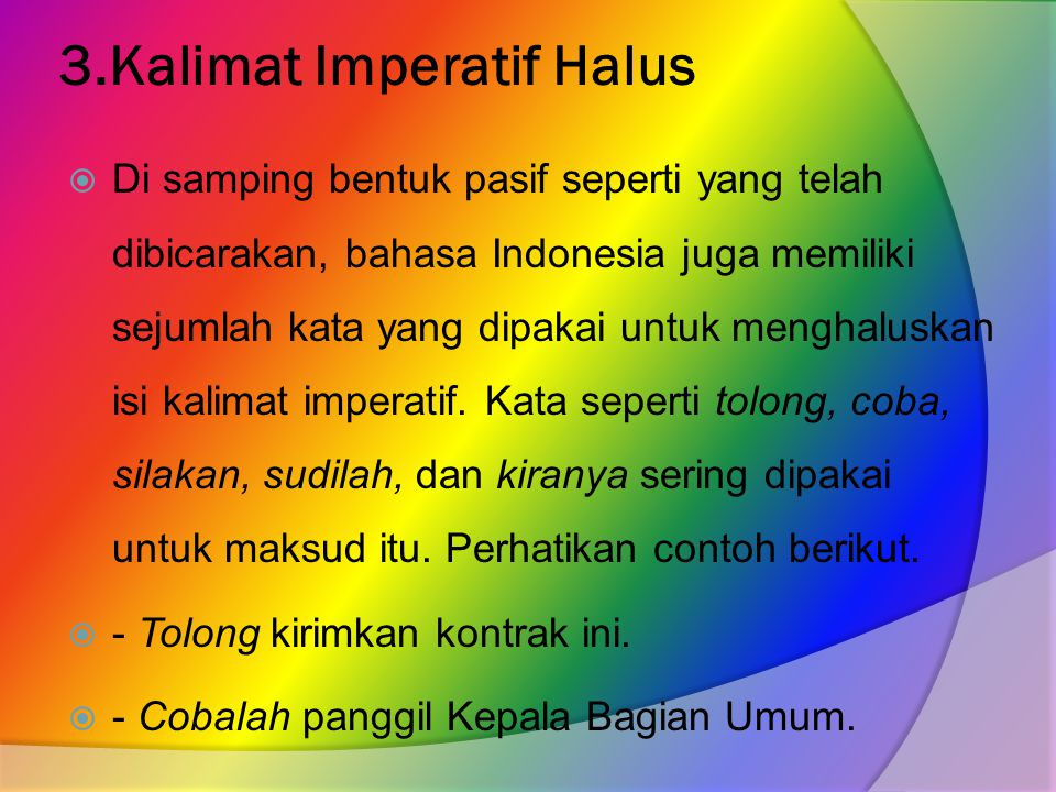 3.Kalimat Imperatif Halus