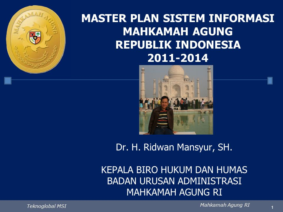 MASTER PLAN SISTEM INFORMASI MAHKAMAH AGUNG REPUBLIK INDONESIA 2011-2014