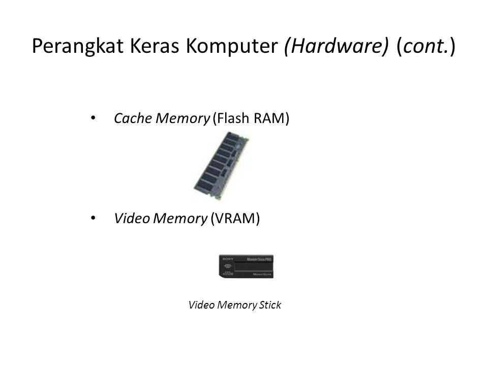 Perangkat Keras Komputer (Hardware) (cont.)