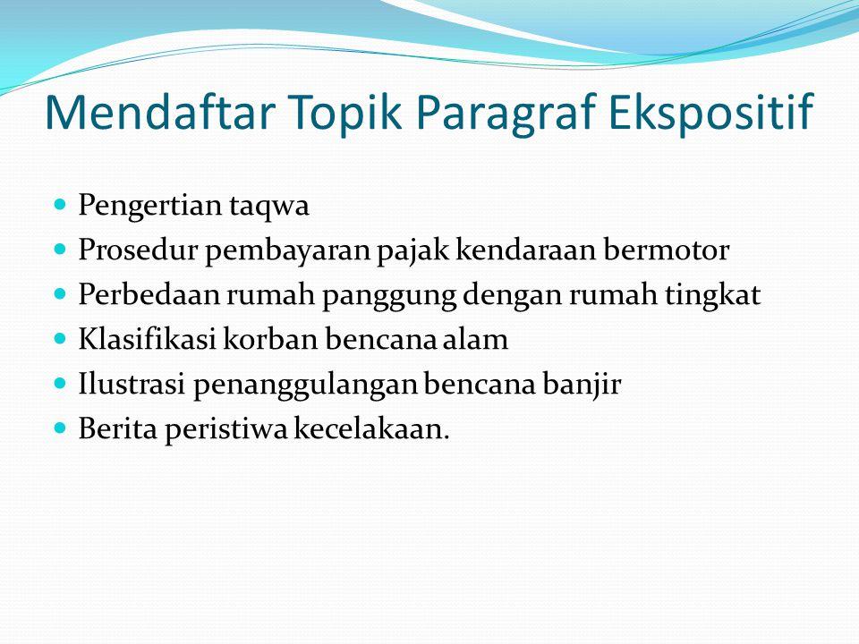 Mendaftar Topik Paragraf Ekspositif