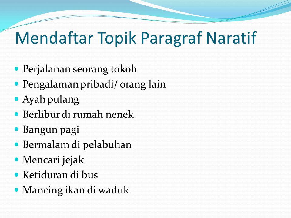 Mendaftar Topik Paragraf Naratif