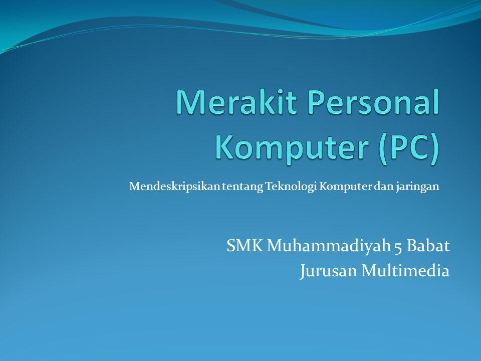 Merakit Personal Komputer (PC)