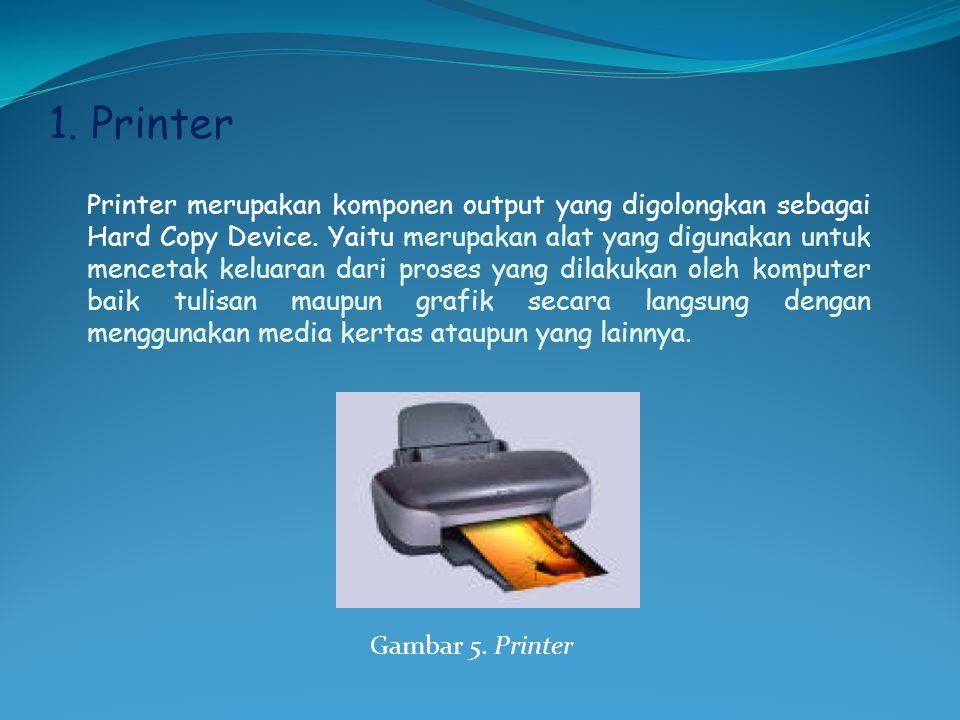1. Printer