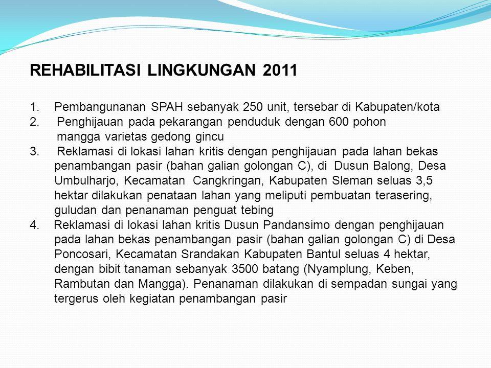 REHABILITASI LINGKUNGAN 2011