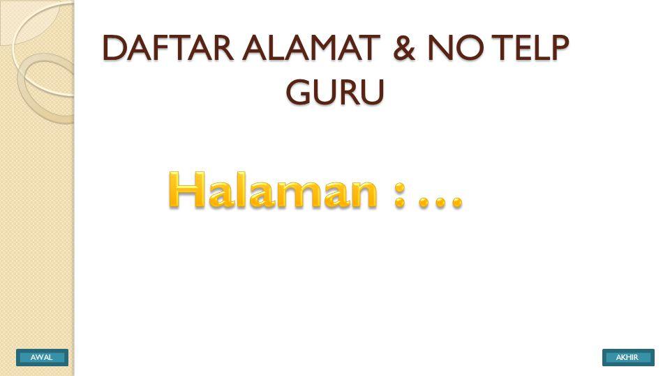 DAFTAR ALAMAT & NO TELP GURU