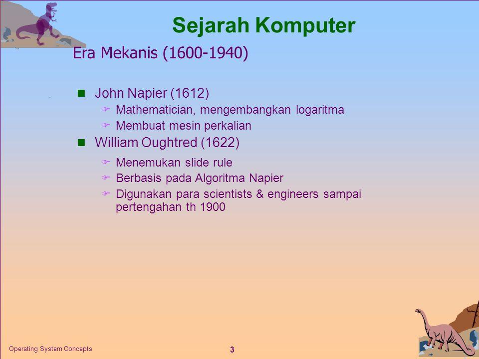 Sejarah Komputer Era Mekanis (1600-1940) John Napier (1612)