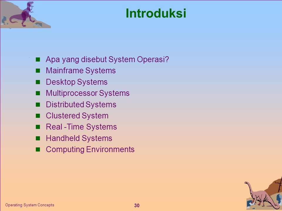 Introduksi Apa yang disebut System Operasi Mainframe Systems
