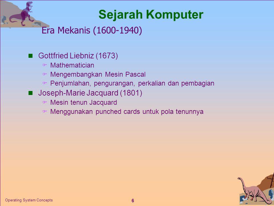 Sejarah Komputer Era Mekanis (1600-1940) Gottfried Liebniz (1673)