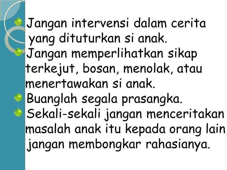 Jangan intervensi dalam cerita