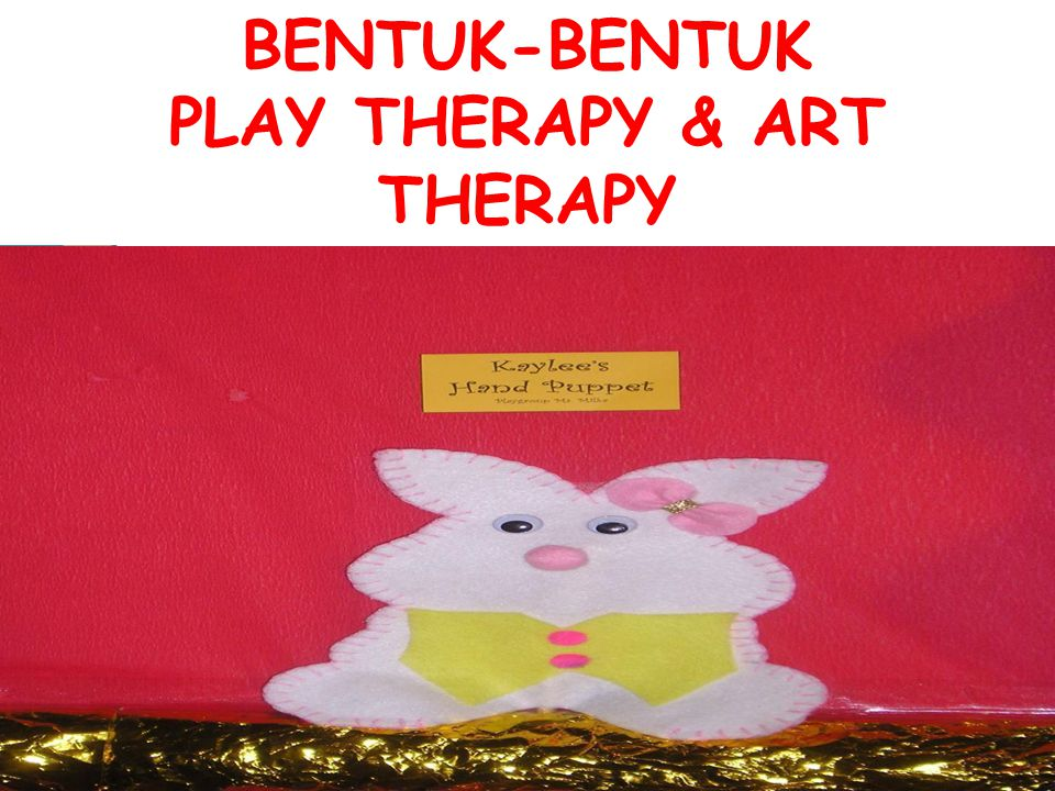 PLAY THERAPY & ART THERAPY