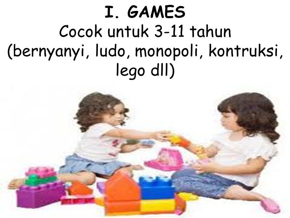 (bernyanyi, ludo, monopoli, kontruksi, lego dll)