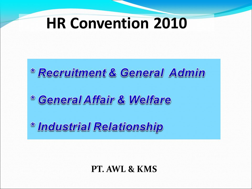 HR Convention 2010 * Recruitment & General Admin